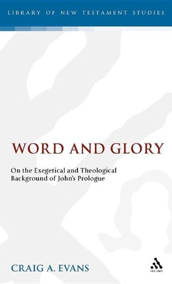 Word and Glory  -     By: Craig A. Evans