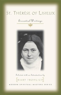 St. Therese of Lisieux  -     By: Saint Therese of Lisieux, Mary Frohlich