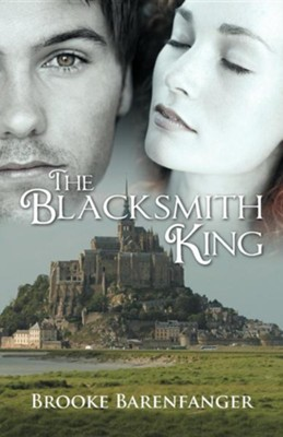 The Blacksmith King  -     By: Brooke Barenfanger