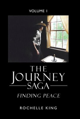 The Journey Saga: Finding Peace  -     By: Rochelle King