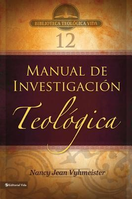 Manual de Investigacion Teologica  -     By: Nancy Webster de Vyhmeister