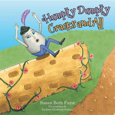Humpty Dumpty Cracks and All  -     By: Susan Beth Furst