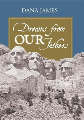 Dreams from Our Fathers  -     By: Dana James