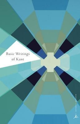 Basic Writings of Kant  -     Edited By: Allen W. Wood     By: Immanuel Kant