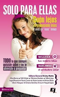 Solo para ellas, Only for Girls  -