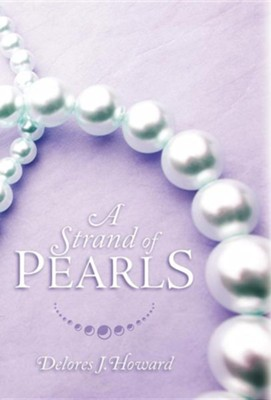 A Strand of Pearls  -     By: Delores J. Howard