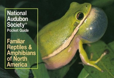 National Audubon Society Pocket Guide to Familiar Reptiles and Amphibians  -     By: Audubon Society &  National Audubon Society