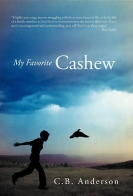 My Favorite Cashew  -     By: C.B. Anderson