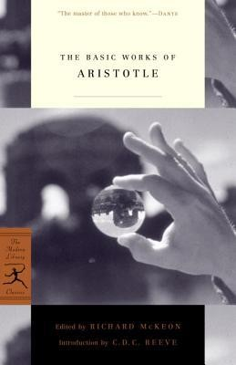 The Basic Works of Aristotle  -     Edited By: Richard Peter McKeon     By: Aristotle