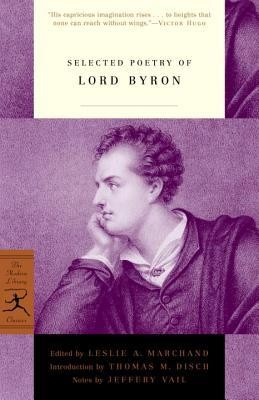 Selected Poetry of Lord Byron  -     Edited By: Leslie A. Marchand     By: Lord George Gordon Byron
