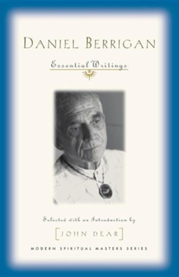 Daniel Berrigan: Essential Writings   -     By: John Dear S.J.