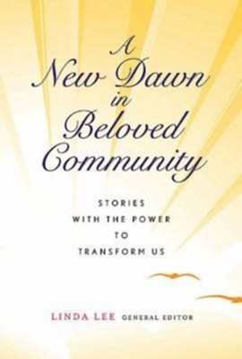 Singing to a New Dawn: A Vision of Beloved Community  -     By: Linda Lee