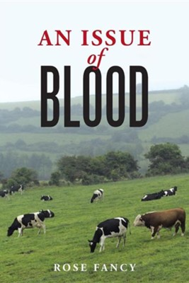 An Issue of Blood  -     By: Rose Fancy