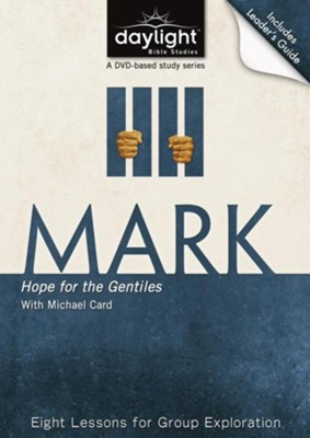 Mark: Hope for the Gentiles, DVD with Leader's Guide    -     By: Day of Discovery