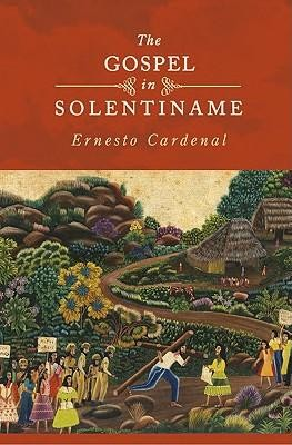 The Gospel in Solentiname  -     By: Ernesto Cardenal