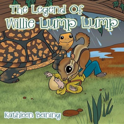 The Legend of Willie Lump Lump  -     By: Kathleen Beining