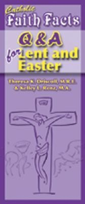 Q&A for Lent and Easter: Flip Cards  -     By: Theresa K. Driscoll, Kelley L. Renz