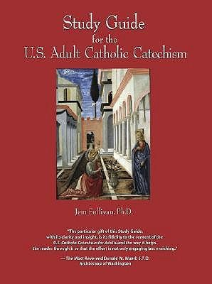 Study guide for the us adult catholic catechism jem sullivan phd study guide for the us adult catholic catechism by jem sullivan fandeluxe Images