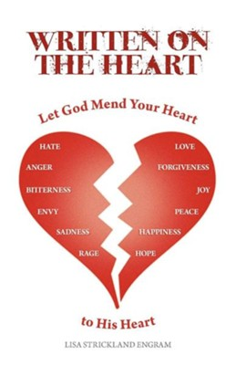 Written on the Heart: Mend Your Heart to His Heart  -     By: Lisa Strickland Engram
