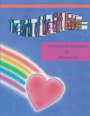 The Birth of the Gift Babies  -