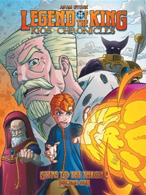 Legend of the King: Kios Chronicles  -     By: Adam Stoak