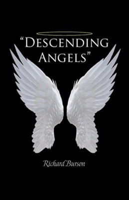 Descending Angels  -     By: Richard Burson