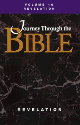 Journey Through the Bible; Volume 16 Revelation (Student)  -     By: M. Robert Mulholland Jr.