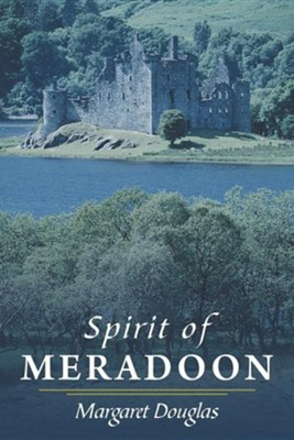 Spirit of Meradoon  -     By: Margaret Douglas