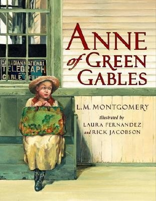 Anne of Green Gables  -     By: L.M. Montgomery     Illustrated By: Laura Fernandez