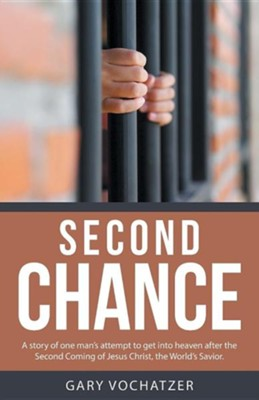 Second Chance   -     By: Gary Vochatzer