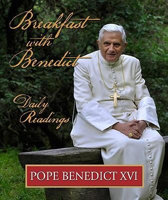 Breakfast with Benedict  -     By: Pope Benedict XVI