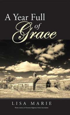 A Year Full of Grace  -     By: Lisa Marie