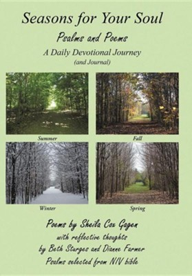 Seasons for Your Soul: Psalms and Poems  -     By: Sheila Cox Gagen