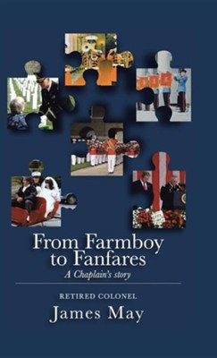 From Farmboy to Fanfares  -     By: James May