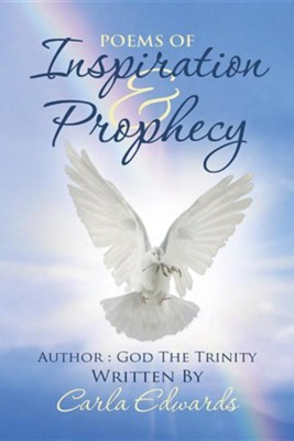 Poems of Inspiration and Prophecy: Volume 1  -     By: Carla Edwards