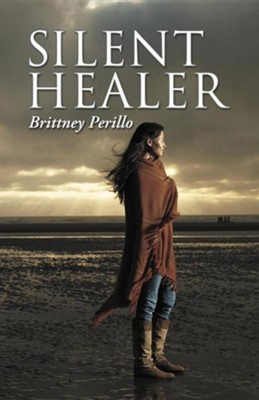 Silent Healer  -     By: Brittney Perillo