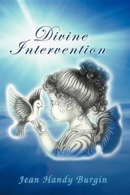 Divine Intervention  -     By: Jean Handy Burgin