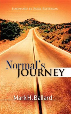 Normal's Journey  -     By: Mark H. Ballard