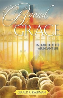 Beyond Grace  -     By: Gerald R. Kaufman