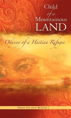 Child of a Mountainous Land  -     By: Marie-Solange Benedict