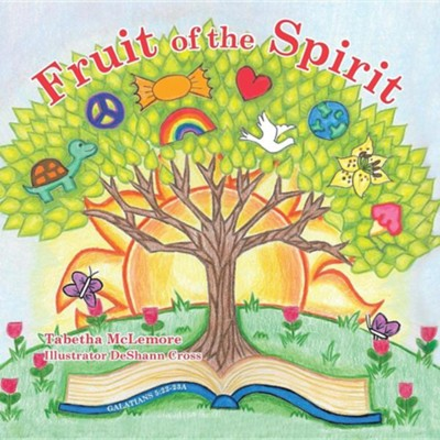 Fruit of the Spirit  -     By: Tabetha McLemore