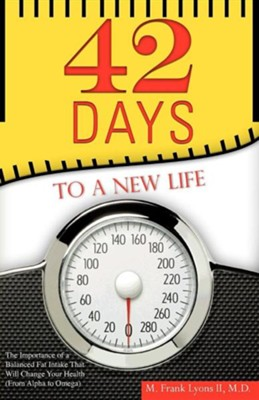 42 Days to a New Life  -     By: M. Frank Lyons II