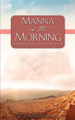 Manna in the Morning  -     By: Jacqueline Renee Harts