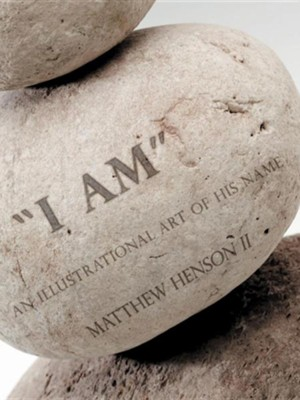 I Am: An Illustrational Art of His Name  -     By: Matthew Henson II