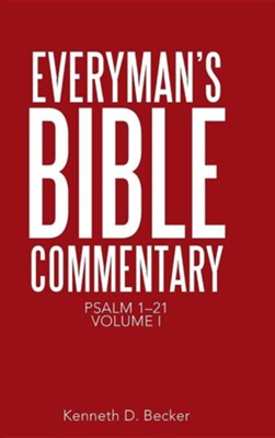 Everyman's Bible Commentary: Psalm 1-21, Volume I  -     By: Kenneth D. Becker