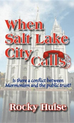 When Salt Lake City Calls  -     By: Rocky Hulse