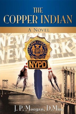 The Copper Indian  -     By: J.P. Morgan