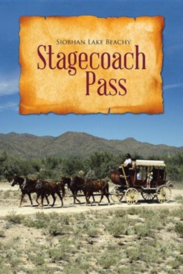 Stagecoach Pass  -     By: Siobhan Lake Beachy