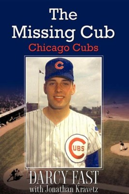 The Missing Cub  -     By: Darcy Fast, Jonathan Kravetz