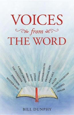 Voices from the Word  -     By: Bill Dunphy